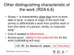 other distinguishing characteristic of the work rda 6 6