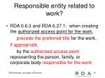 responsible entity related to work