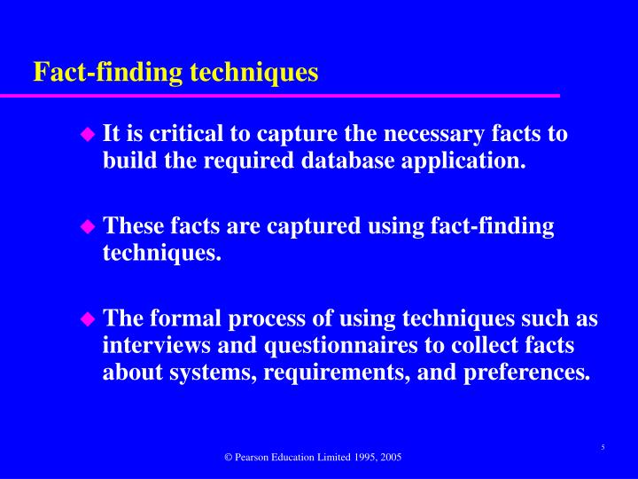 Fact-finding techniques