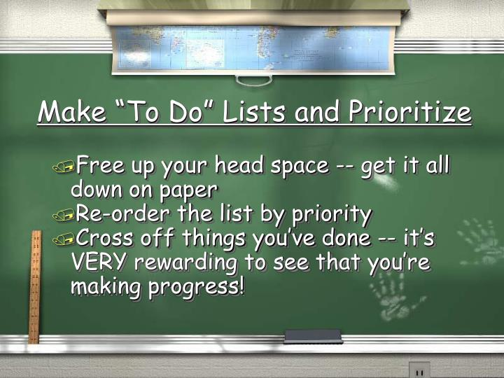 """Make """"To Do"""" Lists and Prioritize"""