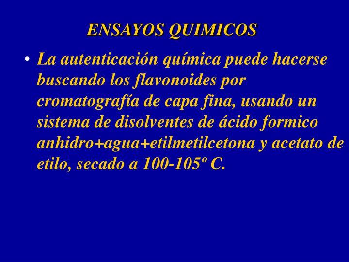 ENSAYOS QUIMICOS