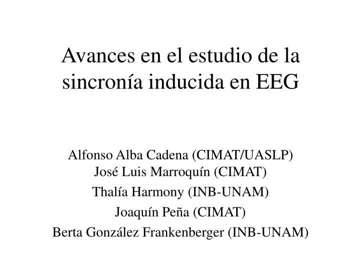 avances en el estudio de la sincron a inducida en eeg