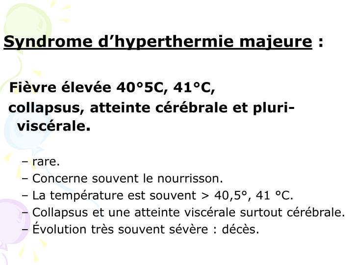 Syndrome d'hyperthermie majeure