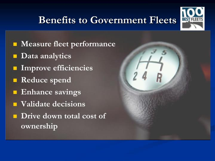 Benefits to Government Fleets
