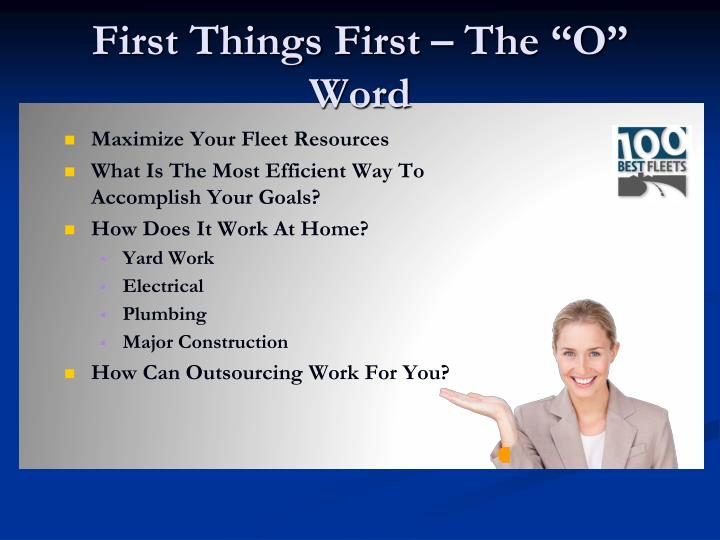 "First Things First – The ""O"" Word"