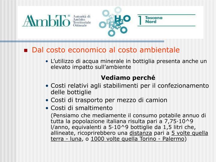 Dal costo economico al costo ambientale