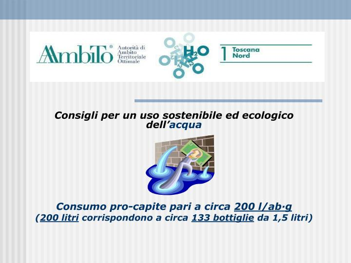 Consigli per un uso sostenibile ed ecologico dell'