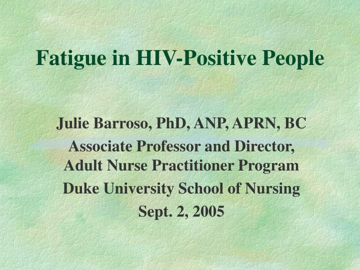 Fatigue in hiv positive people