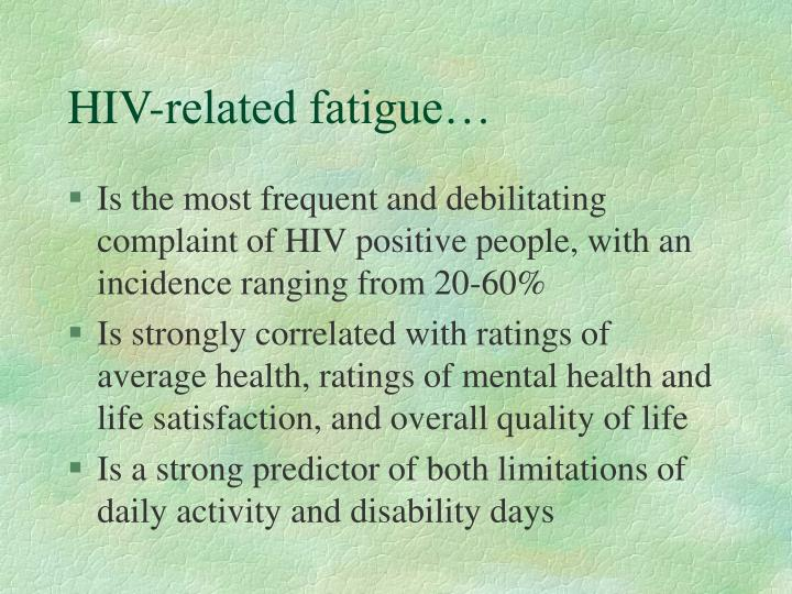 Hiv related fatigue
