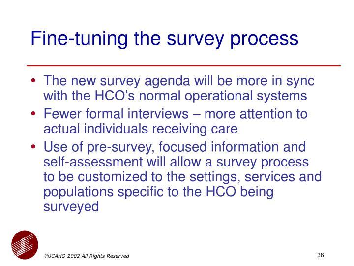Fine-tuning the survey process