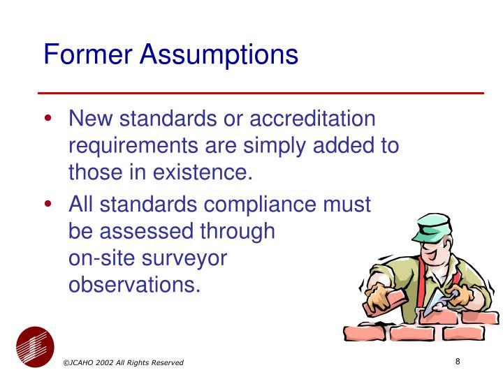 Former Assumptions