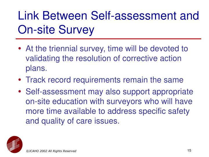 Link Between Self-assessment and On-site Survey
