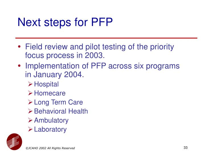 Next steps for PFP