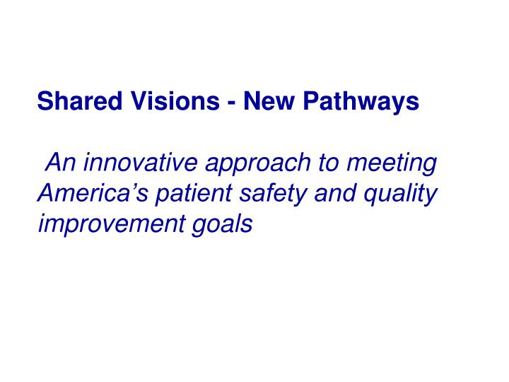 Shared Visions - New Pathways