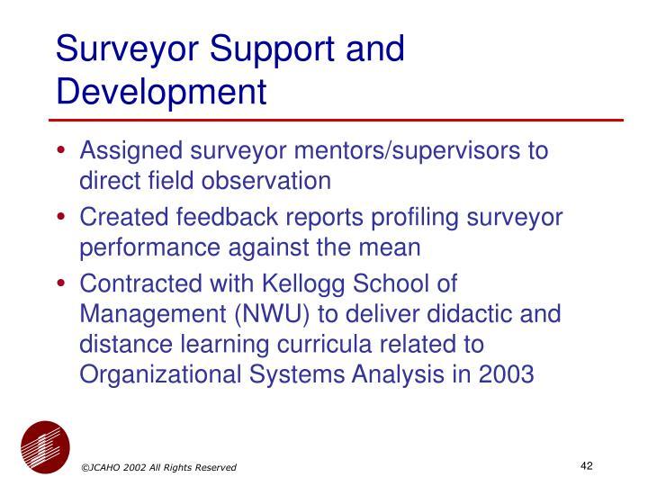 Surveyor Support and Development