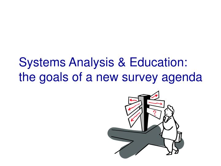Systems Analysis & Education: