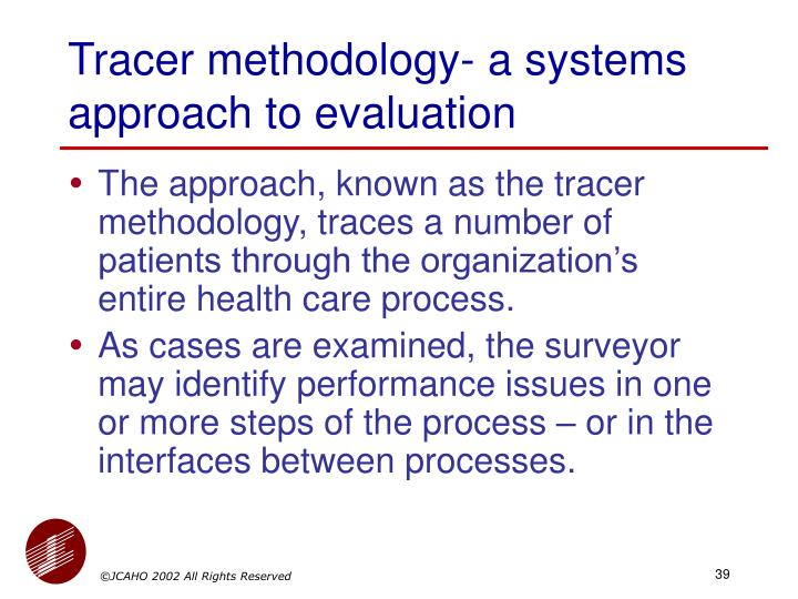 Tracer methodology- a systems approach to evaluation