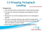 2 3 wrapping packaging labelling1