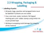 2 3 wrapping packaging labelling3