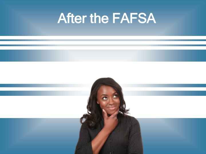 After the FAFSA