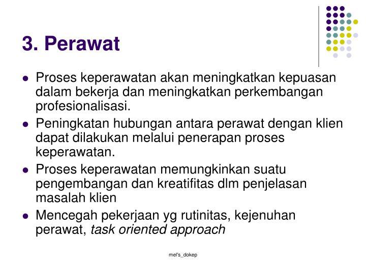 3. Perawat