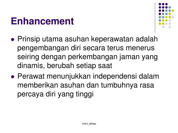 Enhancement