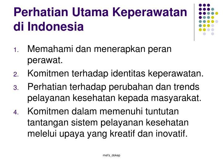Perhatian Utama Keperawatan di Indonesia