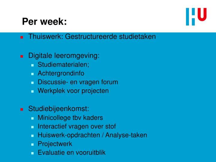 Per week: