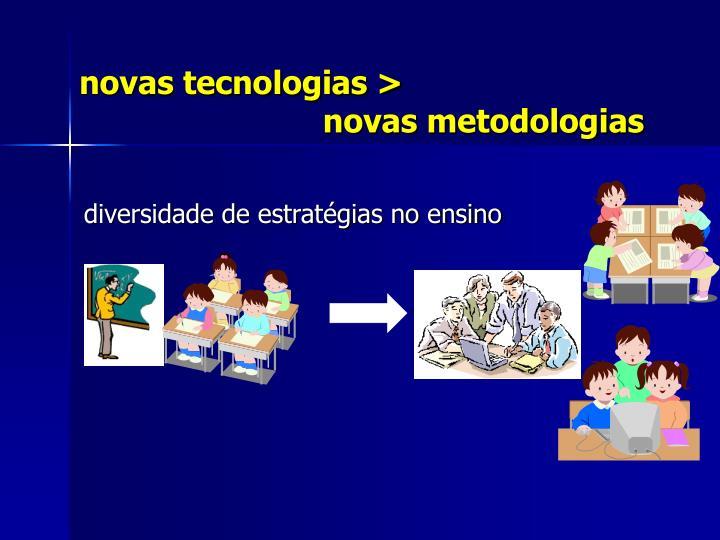 novas tecnologias >