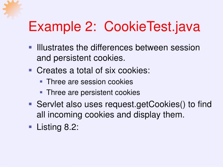 Example 2:  CookieTest.java