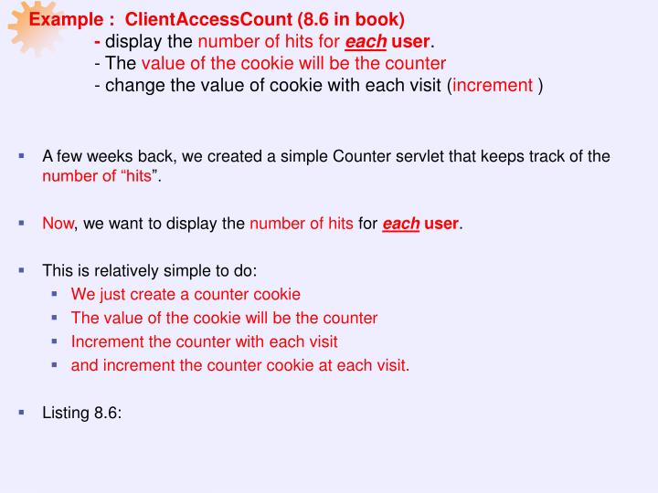 Example :  ClientAccessCount (8.6 in book)