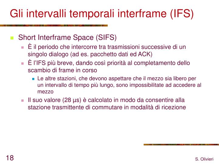 Gli intervalli temporali interframe (IFS)