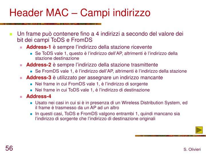 Header MAC – Campi indirizzo
