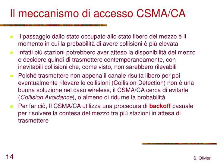 Il meccanismo di accesso CSMA/CA