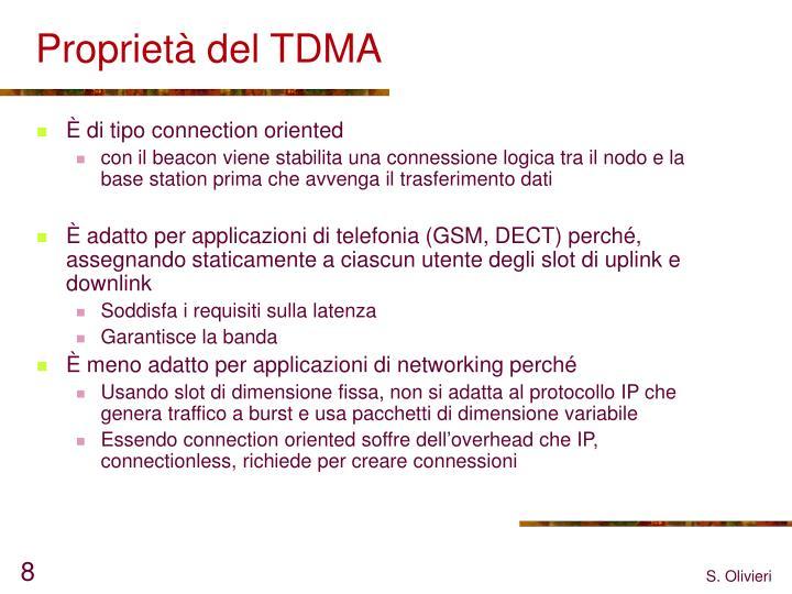 Proprietà del TDMA