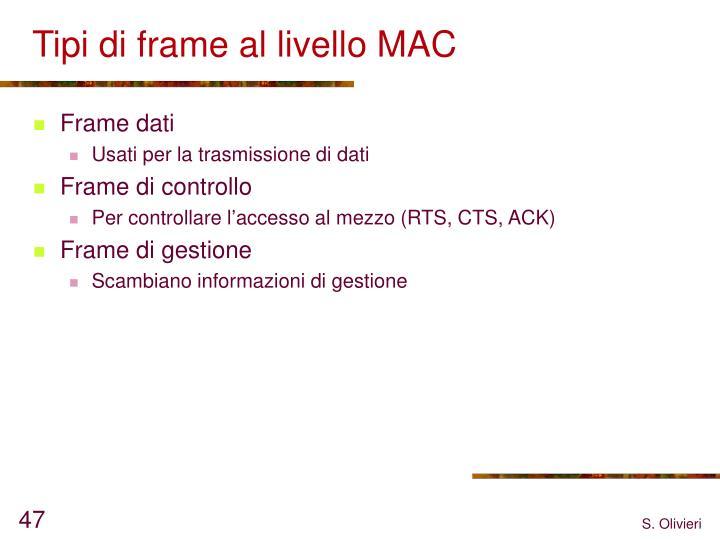 Tipi di frame al livello MAC