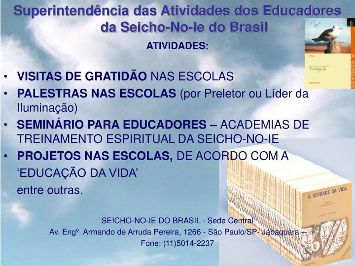 Superintendência das Atividades dos Educadores da Seicho-No-Ie do Brasil