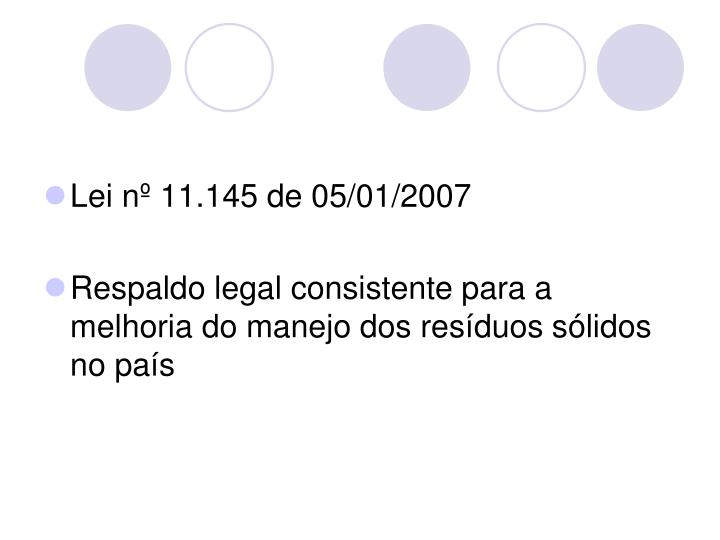 Lei nº 11.145 de 05/01/2007