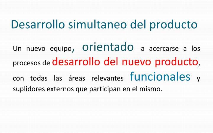 Desarrollo simultaneo del producto
