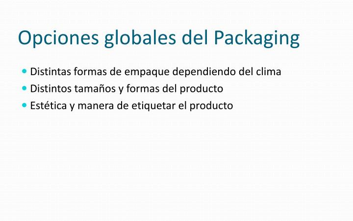 Opciones globales del Packaging