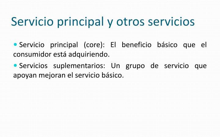 Servicio principal y otros servicios