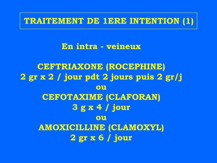 TRAITEMENT DE 1ERE INTENTION (1)