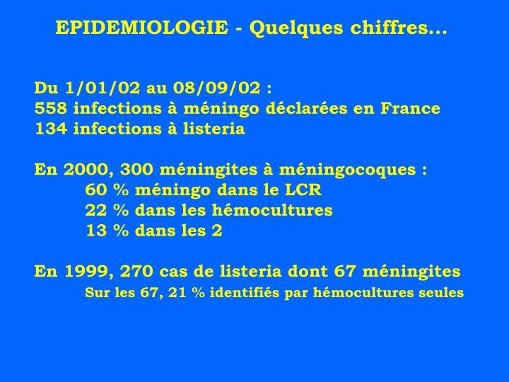 EPIDEMIOLOGIE - Quelques chiffres...