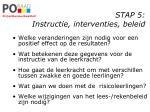 stap 5 instructie interventies beleid