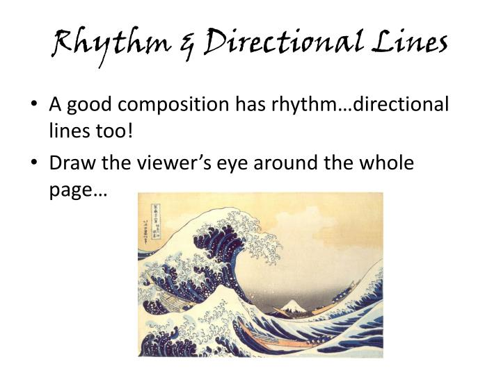 Rhythm & Directional Lines