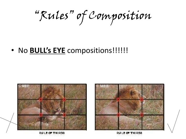 """Rules"" of Composition"