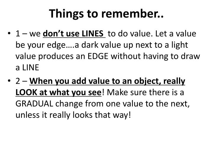 Things to remember..