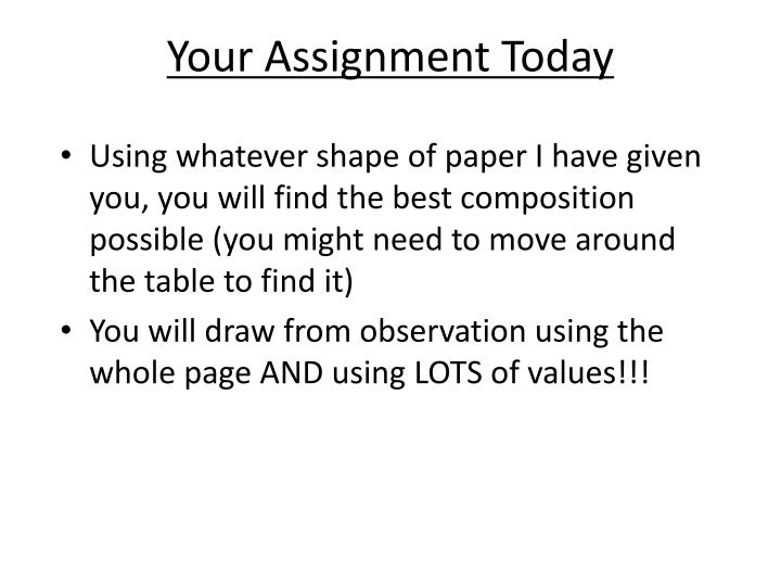 Your Assignment Today