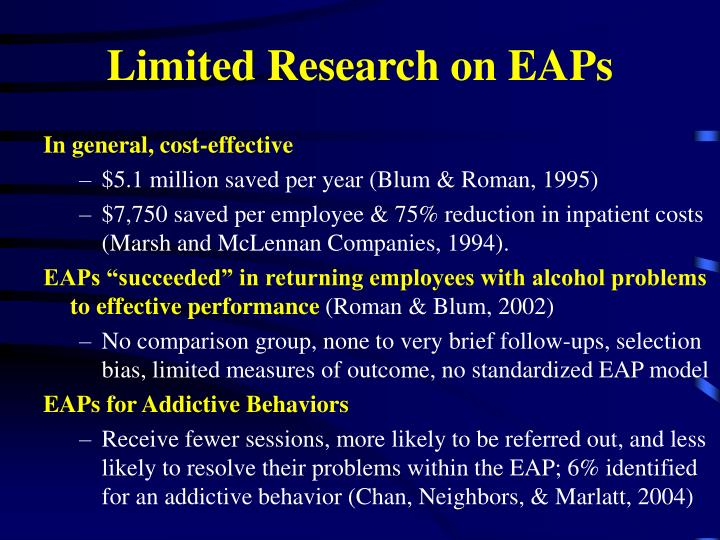 Limited Research on EAPs