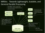 mrlite towards lightweight scalable and general parallel processing